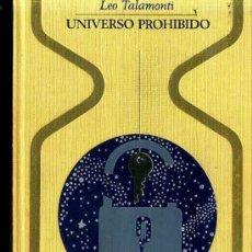 Libros de segunda mano: OTROS MUNDOS - LEO TALAMONTI : UNIVERSO PROHIBIDO (1970). Lote 46350131