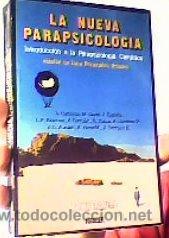 LA NUEVA PARAPSICOLOGÍA(INTRODUCCIÓN A LA PARAPSICOLOGÍA CIENTÍFICA);VV.AA.;NOGUER 1ª EDICIÓN 1981 (Libros de Segunda Mano - Parapsicología y Esoterismo - Otros)