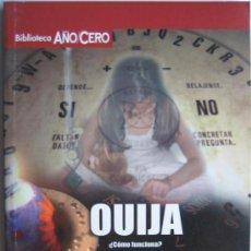 Libros de segunda mano: OUIJA - JOSE MANUEL DURAN MARTINEZ - BIBLIOTECA AÑO CERO. Lote 115281262