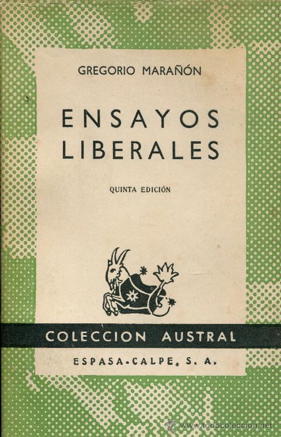 ENSAYOS LIBERALES --GREGORIO MARAÑON (Libros de Segunda Mano - Pensamiento - Otros)