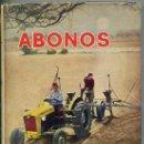 Libros de segunda mano: G. TRAVÉS SOLER : ABONOS. Lote 27504891