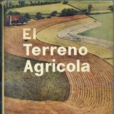 Libros de segunda mano: C. AROZAMENA IZUR : EL TERRENO AGRÍCOLA. Lote 27504892