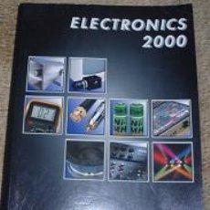Libros de segunda mano: LIBRO ELECTRONICS 2000. MONACOR. CATALOGO GENERAL CON INFORMACION TECNICA.. Lote 25689538