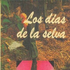 Libros de segunda mano: LOS DIAS DE LA SELVA MARIO PAYERAS EDITORIAL REVOLUCIÓN 1984. Lote 25714236