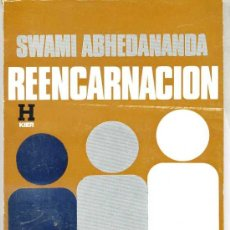 Libros de segunda mano: SWAMI ABHENANANDA : REENCARNACIÓN - KIER, 1979. Lote 27392010