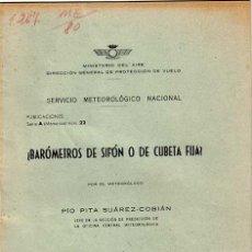 2 libros servicio meteorologico nacional ,ciclo conferencias 1962, barometros sifon o cubeta