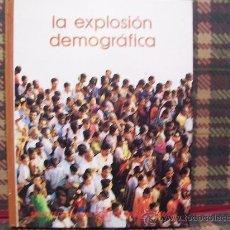 Libros de segunda mano: BIBLIOTECA SALVAT DE GRANDES TEMAS - LA EXPLOSIÓN DEMOGRÁFICA - Nº 15 - ILUSTRADO. Lote 25880682