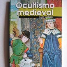 Libros de segunda mano: OCULTISMO MEDIEVAL - XAVIER MUSQUERA - BIBLIOTECA AÑO CERO. Lote 27244350