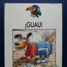 Libros de segunda mano: ¡GUAU! - ALLAN AHLBERG - EDEBE. Lote 90427654