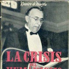 Libros de segunda mano: RAMIRO DE MAEZTU : LA CRISIS DEL HUMANISMO. Lote 25930608