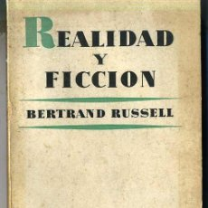 Libros de segunda mano: BERTRAND RUSSELL : REALIDAD Y FICCIÓN. Lote 25930649