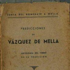 Libros de segunda mano: PREDICCIONES DE VAZQUEZ DE MELLA (1940). Lote 25930761