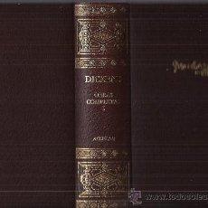 Libros de segunda mano: DICKENS / OBRAS COMPLETAS I. ED. AGUILAR 2004. AVENTURAS DE OLIVERIO TWIST. GRANDES ESPERANZAS. Lote 27298866