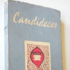 Libros de segunda mano: LUIS BELTRAN GUERRERO : CANDIDECES, CUARTA SERIE. Lote 26041517