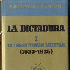 Libros de segunda mano: R. FERNÁNDEZ DE LA REGUERA / SUSANA MARCH : EL DIRECTORIO MILITAR 1923/25 (1969). Lote 25971765