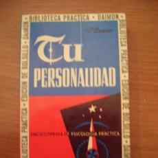 Libros de segunda mano: TU PERSONALIDAD - ENCICLOPEDIA DE PSICOLOGIA PRACTICA. Lote 25995276