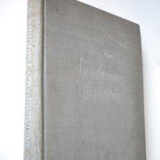 Libros de segunda mano: INSTALACIONES FRIGORÍFICAS / VIVES ESCUDER, JOSÉ. Lote 26192423