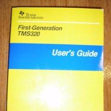 Libros de segunda mano: LIBROS TMS 320 Y TMS370 - GUIA DE USUARIO- TEXAS INSTRUMENTS- PROCESADOR DIGITAL DE SEÑAL.. Lote 26119653