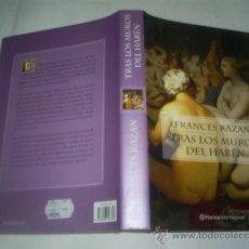 Libros de segunda mano: TRAS LOS MUROS DEL HARÉN FRANCES KAZAN PLANETA (COLECCIÓN INTERNACIONAL), 2003 RM50548. Lote 26386984
