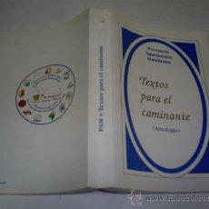 Libros de segunda mano: TEXTOS PARA EL CAMINANTE. (ANTOLOGÍA) VV.AA. RM50703. Lote 26600436
