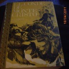 Libros de segunda mano: EL CONDE DE MONTECRISTO. ALEJANDRO DUMAS. EDICIONES RODEGAR. 1968 TAPA DURA 672 PAGINAS. Lote 27497870