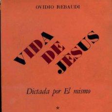 Libros de segunda mano: VIDA DE JESÚS DICTADA POR ÉL MISMO (1962) ESPIRITISMO. Lote 26203229