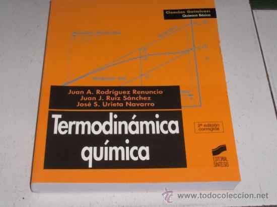 TERMODINAMICA QUIMICA - QUIMICA BASICA - EDITORIAL SINTESIS 2000 (Libros de Segunda Mano - Ciencias, Manuales y Oficios - Otros)