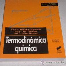 Libros de segunda mano - TERMODINAMICA QUIMICA - QUIMICA BASICA - EDITORIAL SINTESIS 2000 - 26206841
