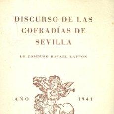 Libros de segunda mano: RAFAEL DUYÓS. DISCURSO DE LAS COFRADÍAS DE SEVILLA. CÁDIZ, 1941. Lote 26209761