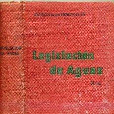 Libros de segunda mano: LEGISLACIÓN DE AGUAS (1943). Lote 26222862