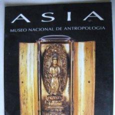 Libros de segunda mano: MUSEO NACIONAL DE ANTROPOLOGIA. ASIA. COLECCIONES DEL MUSEO 1993... ENVIO GRATIS¡¡¡. Lote 26253684