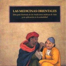 Libros de segunda mano: LAS MEDICINAS ORIENTALES (1998) GRAN FORMATO. Lote 26260382