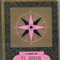 Libros de segunda mano: EL JOVEN OBSERVADOR - LA CIENCIA Y LA FE (1942). Lote 26314355