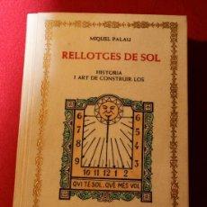 Livres d'occasion: LIBRO ANTIGUO. RELLOTGES DE SOL. HISTORIA I ART DE CONSTRUIR-LOS. EN PERGAMINO ESTAMPADO. RELOJES.. Lote 95251434