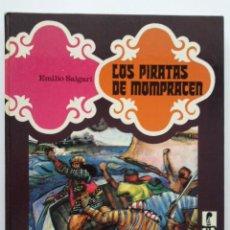Libros de segunda mano: LOS PIRATAS DE MOMPRACEN - COLECCION SANDOKAN - EMILIO SALGARI - EDITORIAL EVEREST - 1977. Lote 26344283
