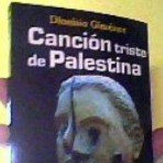 Libros de segunda mano: CANCIÓN TRISTE DE PALESTINA;DIONISIO GIMÉNEZ;LA TEMPESTAD 2003;¡NUEVO!. Lote 26371351