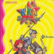 Libros de segunda mano: KIKA SUPERBRUJA DETECTIVE KNISTER BRUÑO 2004. Lote 26386823