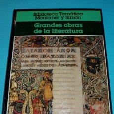 Libros de segunda mano: GRANDES OBRAS DE LA LITERATURA. BIBLIOTECA TEMÁTICA MONTANER Y SIMÓN. 2 TOMOS. Lote 26513371