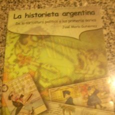 Livros em segunda mão: LA HISTORIETA ARGENTINA, POR JOSÉ MARÍA GUTIÉRREZ - EDIC. BIBIOTECA NACIONAL - ARGENTINA - 1999. Lote 26399280