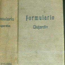 Libros de segunda mano: DUJARDIN : FORMULARIO PRÁCTICO DE TERAPÉUTICA Y FARMACOLOGÍA (1941). Lote 26415135