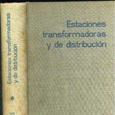 Libros de segunda mano: ZOPPETTI : ESTACIONES TRANSFORMADORAS Y DE DISTRIBUCIÓN (1964). Lote 26415427
