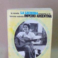 Libros de segunda mano: LIBRO, LA HISTORIA DE UNA CUPLETISTA, LA LECHERA, IMPERIO ARGENTINA, FIRMADO POR EL AUTOR, AUTOGRAFO. Lote 26552807