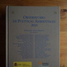 Libros de segunda mano: OBSERVATORIO DE POLITICAS AMBIENTALES 2010.- CORR.FERNANDEZ LOPEZ RAMON. ARANZADI. 2010 782 PAG. Lote 26656839