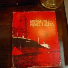 Libros de segunda mano: RAFAEL OSSA ECHABURU, MUÑATONES, PUNTA LUCERO 81968-1975), PETRONOR, 1975. Lote 26742094