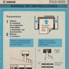 Libros de segunda mano: MANUAL DE INSTRUCCIONES - FAX-220, CANON - 1986. Lote 26752309