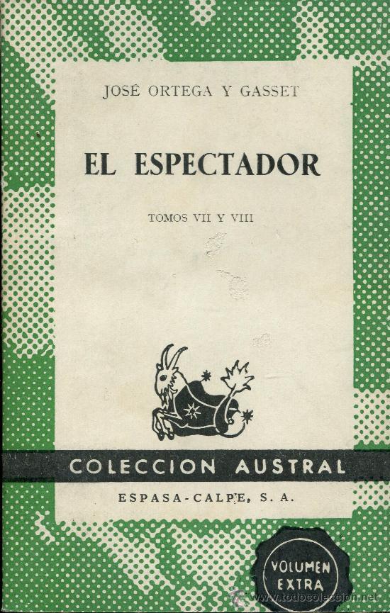 EL ESPECTADOR (Libros de Segunda Mano - Pensamiento - Otros)
