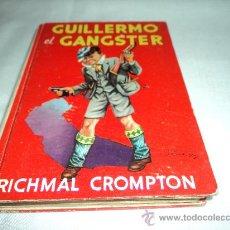 Libros de segunda mano: GUILLERMO EL GANSTER 1960. Lote 26870098