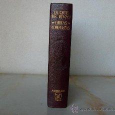 Libros de segunda mano: DUQUE DE RIVAS - OBRAS COMPLETAS - AGUILAR - O.ETERNAS.. Lote 26873273