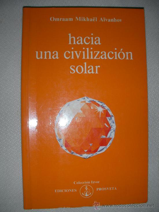 HACIA UNA CIVILIZACION SOLAR (Libros de Segunda Mano - Pensamiento - Otros)