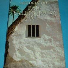 Libros de segunda mano: HISTORIA DEL PAÍS VALENCIANO VI. EPOCA CONTEMPORANEA. DIRIGIDO POR PEDRO RUIZ TORRES. Lote 26967580
